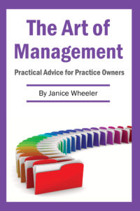 The Art of Management: Practical Advice for Practice Owners